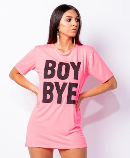 Boy Bye Print Pink T Shirt Dress